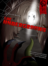 Issue #10 - The Underground